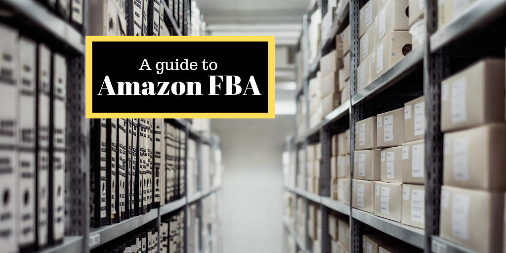 Fulfilment by Amazon – Guide
