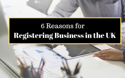 6 Reasons for Registering Business in the UK