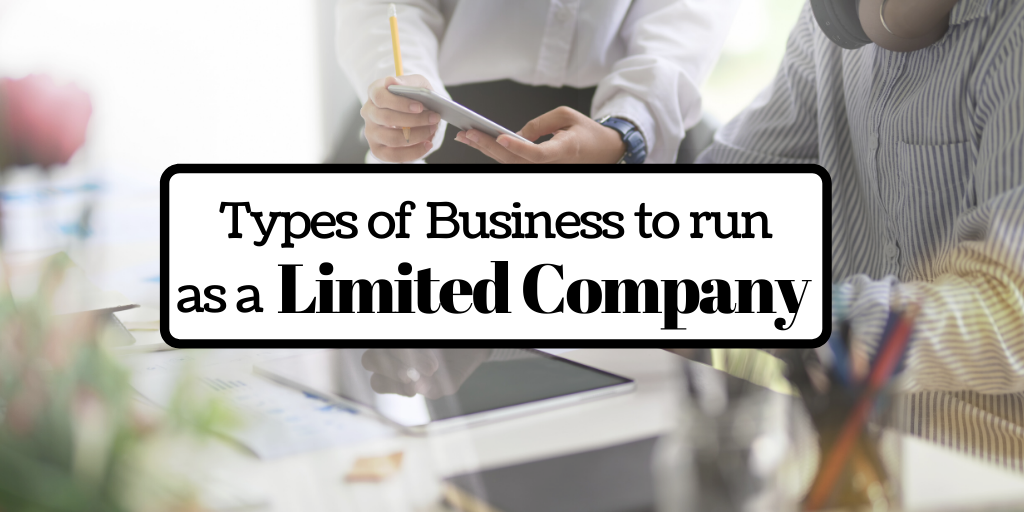 Types of Business to Run as a Limited Company