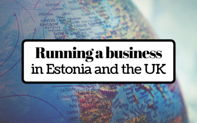 Running a business as a Digital Nomad in Estonia and the UK