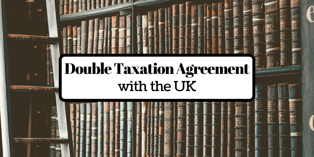 The Double Taxation Agreement (DTA) with the UK