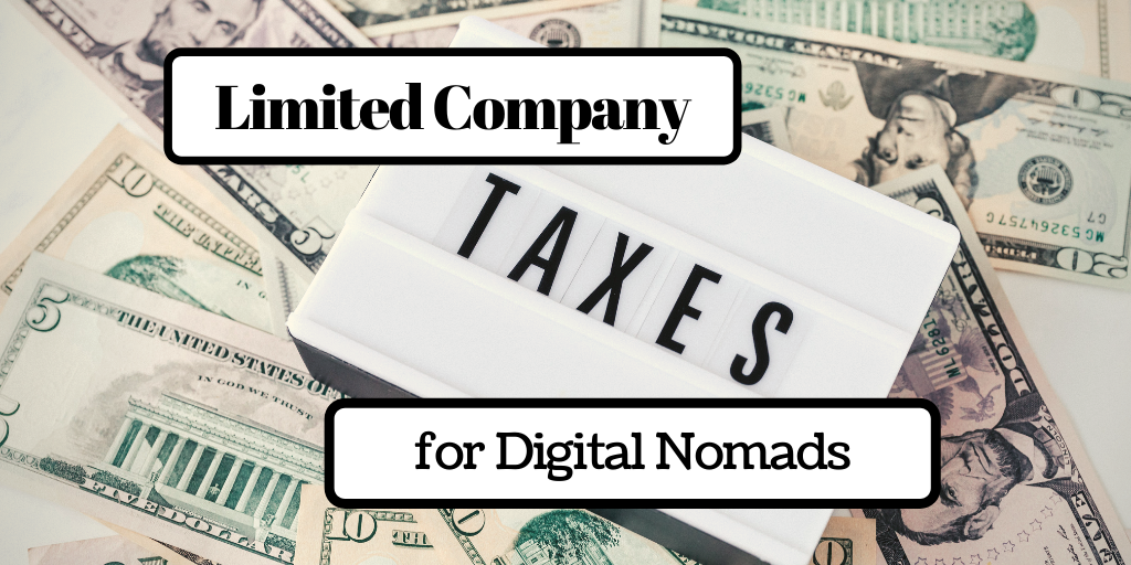 UK Limited Company Taxes for Digital Nomads